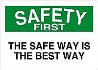 185グレートティンサインアルミニウム安全な方法は最良の方法です安全最初の屋外および屋内サイン壁の装飾12x8インチ