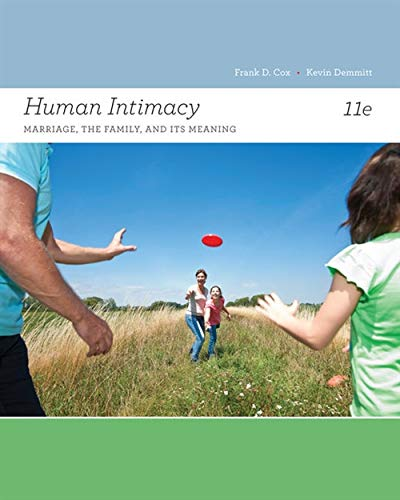 Human Intimacy: Marriage, the Family, and Its Meaning