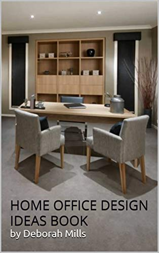Distinctive Home Office Designs And Decor Home Office Decor Home Office Ideas Home Office Plans Home Office Improvement Home Office Renovation Home Decor Kindle Edition By Mills