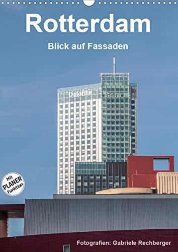 Rotterdam: Blick auf Fassaden (Wandkalender 2021 DIN A3 hoch)