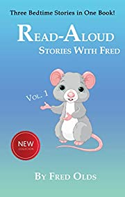 Read-Aloud Stories with Fred Volume 1: Three Bedtime Stories in One Book