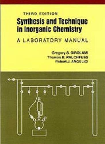Download Synthesis and Technique in Inorganic Chemistry 0935702482