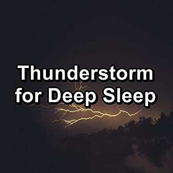Thunderstorm for Deep Sleep