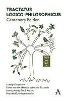 Tractatus Logico-Philosophicus: Centenary Edition (Anthem Studies in Wittgenstein)