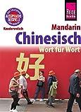 Chinesisch (Mandarin) - Wort für Wort: Kauderwelsch-Sprachführer von Reise Know-How