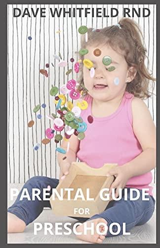 PARENTAL GUIDE FOR PRESCHOOL: parental guide for preschool children and basic tutor