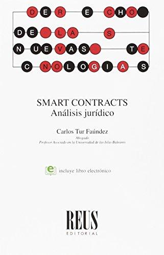 Smart contracts: Análisis jurídico (Derecho de las nuevas tecnologías)