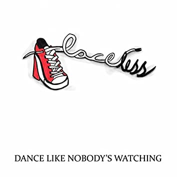 Dance Like Nobody's Watching (Live)