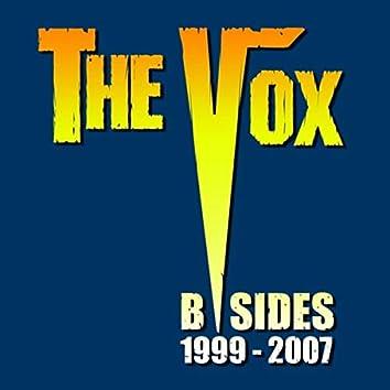 The Vox: B-Sides (1999-2007)