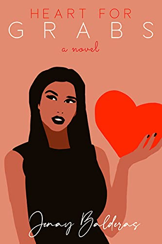 Heart For Grabs by [Jenay Balderas]