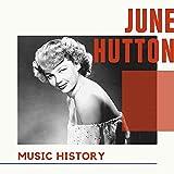 June Hutton - Music History
