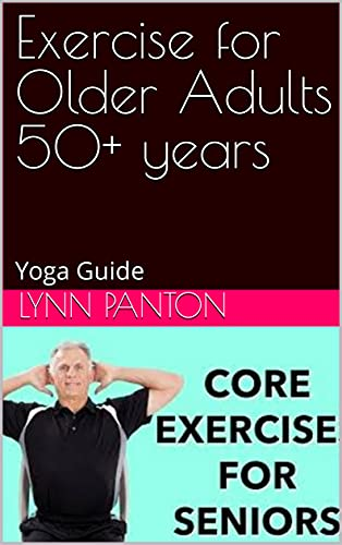 Exercise for Older Adults 50+ years: Yoga Guide (English Edition)