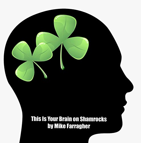 This Is Your Brain on Shamrocks audiobook cover art