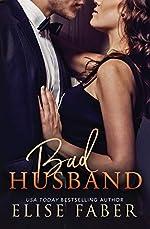 Bad Husband (Billionaire's Club Book 3)