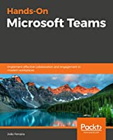 Hands-On Microsoft Teams