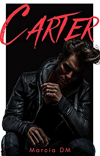 Carter: De Amigos a Amantes de Marcia DM