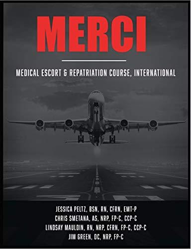 MERCI: Medical Escort & Repatriation Course, International (IA MED) (English Edition)
