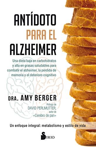 ANTÍDOTO PARA EL ALZHEIMER (Spanish Edition)