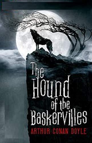 The Hound of the Baskervilles Arthur Conan Doyle (English Edition)