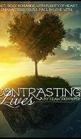 Contrasting Lives