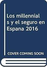 Los millennials y el seguro en España 2016