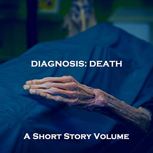A Diagnosis of Death - A Short Story Volume cover art