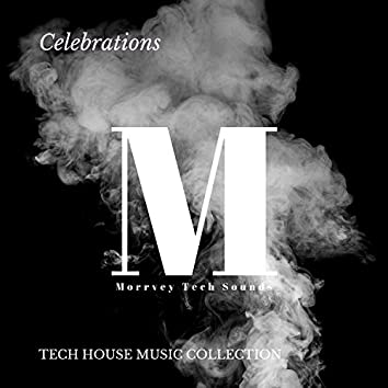 Celebrations - Tech House Music Collection