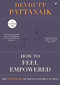 How to feel empowered (Management Sutras Book 9) by [Devdutt Pattanaik]