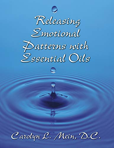 Releasing Emotional Patterns with Essential Oils: 2019 Edition