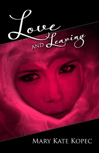 Love AND Leaving (Love AND ... Series Book 2)