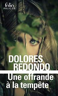 Une offrande à la tempête par Dolores Redondo