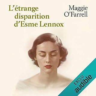 L'Etrange disparition d'Esme Lennox                   Auteur(s):                                                                                                                                 Maggie O'Farrell                               Narrateur(s):                                                                                                                                 Penelope Perdereau                      Durée: 7 h et 23 min     Pas de évaluations     Au global 0,0