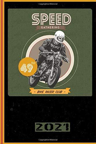 Speed Gathering 49th Bike Racer Club 2021: Italiano! Calendario, Scheduler e planner 2021 per i motociclisti e tutti gli amanti della moto