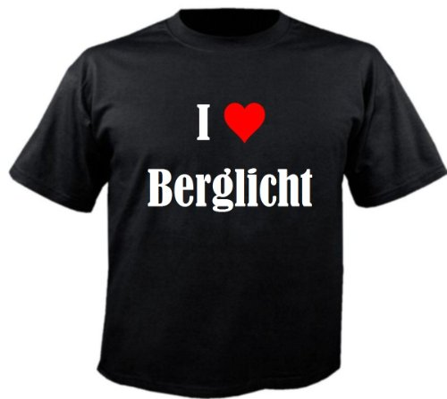 Camiseta con texto 'I Love Berglicht para mujer, hombre y niños en los colores negro, blanco y rosa. Negro M