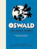 Oswald the Lucky Rabbit: The Search for the Lost Disney Cartoons, Revised Special Edition: The Search for the Lost Disney Cartoons, Limited Edition (Disney Editions Deluxe) - David A. Bossert