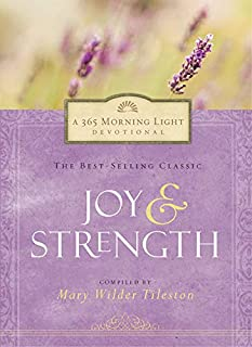 Joy and Strength: 365 Morning Light Devotional (Devotional Inspiration)