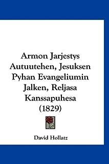 Armon Jarjestys Autuutehen, Jesuksen Pyhan Evangeliumin Jalken, Reljasa Kanssapuhesa (1829)