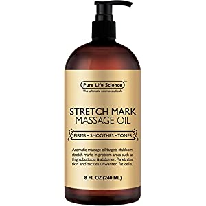 Pure Life Science Anti Stretch Marks Massage Oil All Natural Ingredients Penetrates Skin 6X Deeper Than Cream Targets Unwanted Fat Tissues and Improves Skin Firmness 8 OZ