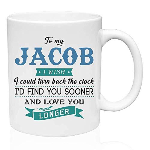 Regalos de San Valentín para él a mi Jacob. Ojalá pudiera retroceder el reloj. Te encontraría antes y te amaría más tiempo. Regalo divertido para el esposo de la esposa, ideas de regalos para San Vale