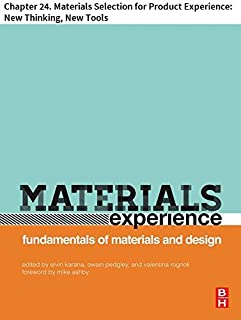 Materials Experience: Chapter 24. Materials Selection for Product Experience: New Thinking, New Tools