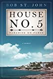 House No. 5: Paradise on Paros