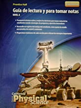 California Science Explorer Spanish Focus on Physical Science and Notetaking Guide level B, 2008C