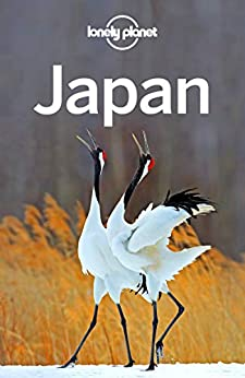 Lonely Planet Japan (Travel Guide) by [Lonely Planet, Rebecca Milner, Ray Bartlett, Andrew Bender, Craig McLachlan, Kate Morgan, Simon Richmond, Benedict Walker, Phillip Tang, Thomas O'Malley]