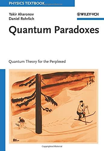 Quantum Paradoxes: Quantum Theory for the Perplexed