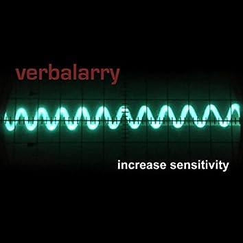 Increase Sensitivity