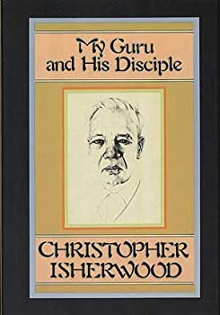 Hardcover My Guru and His Disciple 1st edition by Isherwood, Christopher (1980) Hardcover Book