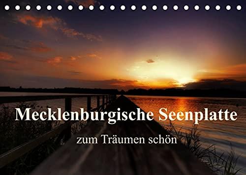 Mecklenburgische Seenplatte - zum Träumen schön (Tischkalender 2022 DIN A5 quer)