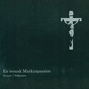 En svensk Markuspassion