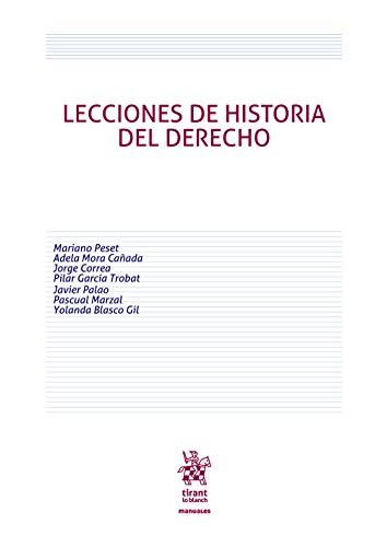 Lecciones de Historia del Derecho (Manuales de Derecho Canónico, Romano e Historia del Derecho)