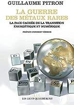 Livres La guerre des métaux rares: La face cachée de la transition énergétique et numérique ePUB, MOBI, Kindle et PDF